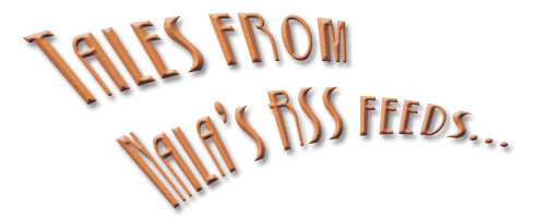 Tales From Nala's RSS Feeds!